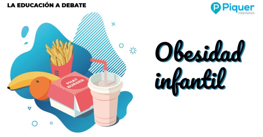 La Educación a Debate - Obesidad infantil